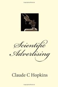Scientific Advertising - Claude Hopkins -